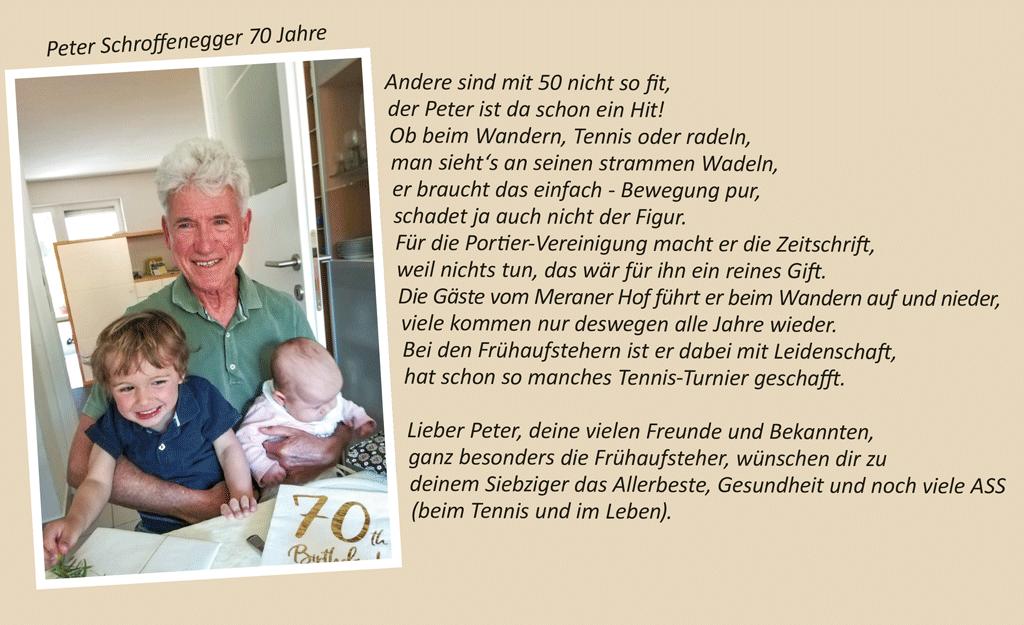 Peter Schroffenegger 70 Jahre