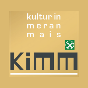 KiMM Kultur in Meran Mais